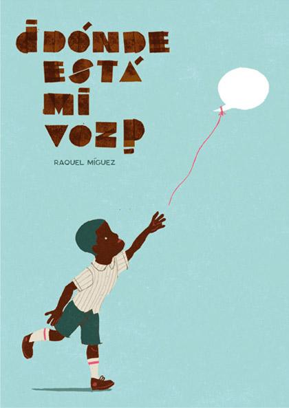 Dondeestamivoz-RaquelMiguez-elrubencio